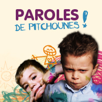 paroles de pitchounes